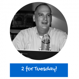 2 For Tuesday with Todd Wegerski